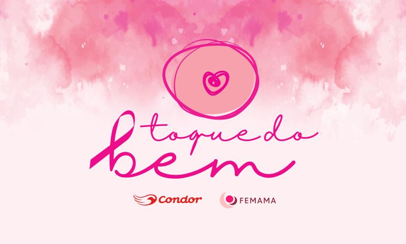 Toque do Bem: Condor e Femama juntas na luta contra o câncer de mama